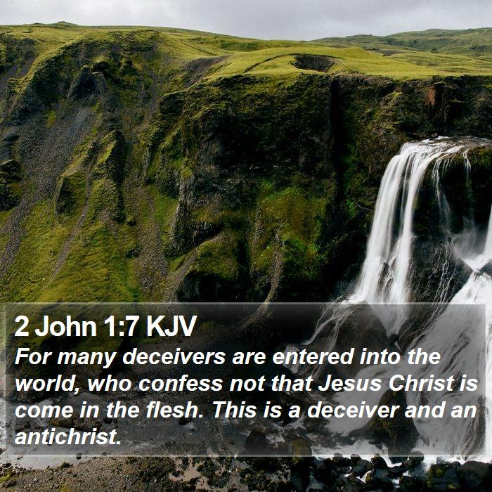 2 John 1:7 KJV - For many deceivers are entered into the world, - Bible Verse Picture
