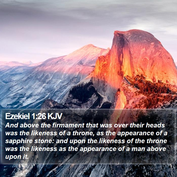 Ezekiel 1:26 KJV - And above the firmament that was over their heads - Bible Verse Picture
