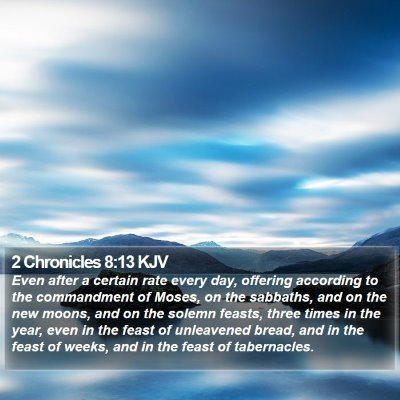 2 Chronicles 8:13 KJV Bible Verse Image