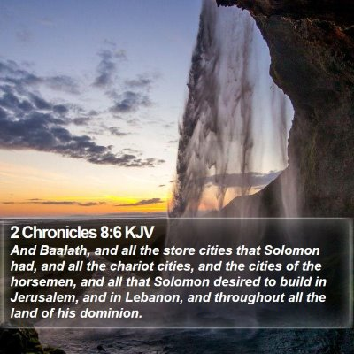 2 Chronicles 8:6 KJV Bible Verse Image